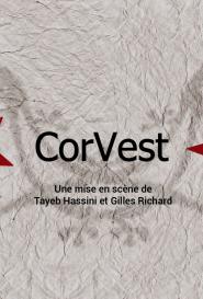""" Corvest "" (Cie Lézartikal)"